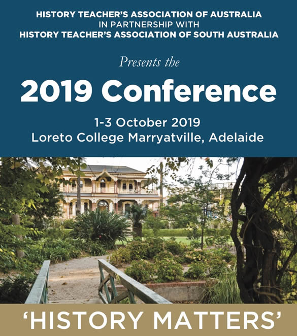History Matters - 2019 HTAA Conference - Loreto College, Adelaide